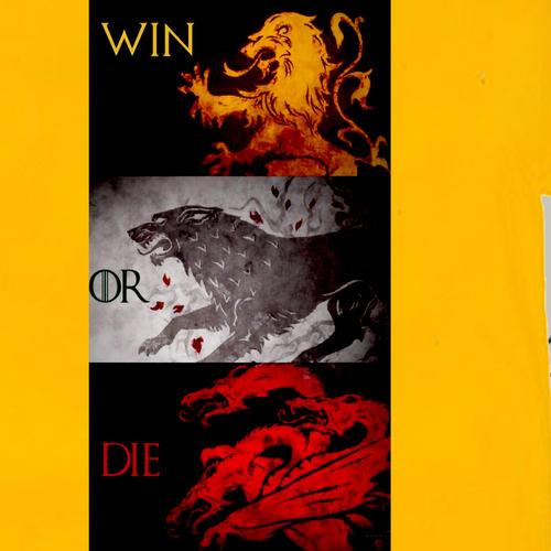 WIN OR DIE game of thrones