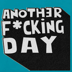 Another Fcking Day