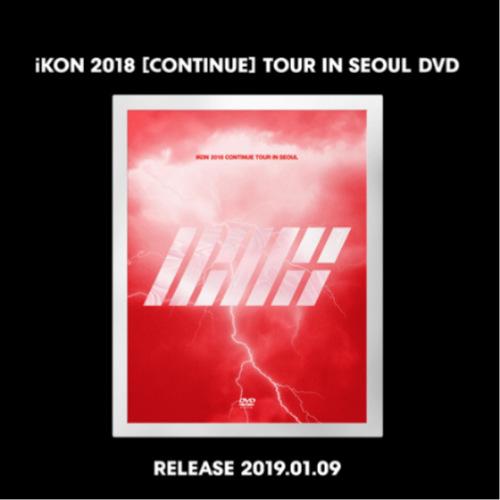 iKON - iKON 2018 [CONTINUE] TOUR IN SEOUL DVD