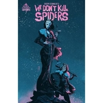 WE DONT KILL SPIDERS #1 (OF 3)
