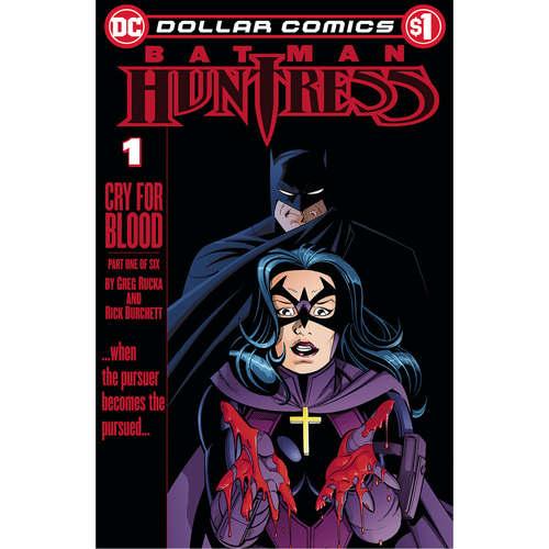 DOLLAR COMICS BATMAN HUNTRESS CRY FOR BLOOD 1