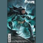 FUTURE STATE THE NEXT BATMAN #2 (OF 4) CVR C DOUG BRAITHWAITE CARD STOCK VAR