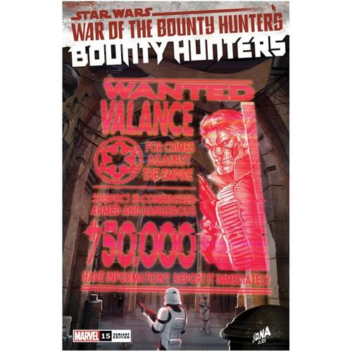 STAR WARS BOUNTY HUNTERS #15 WANTED POSTER VAR WOBH