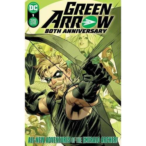 GREEN ARROW 80TH ANNIVERSARY 100-PAGE SUPER SPECTACULAR #1 CVR A DAN MORA