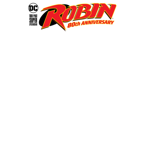 ROBIN 80TH ANNIV 100 PAGE SUPER SPECT 1 BLANK VAR ED