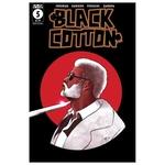 BLACK COTTON #5 (OF 6)