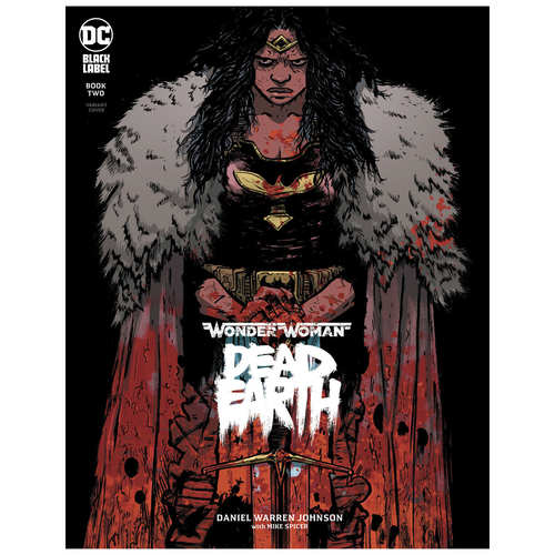 WONDER WOMAN DEAD EARTH 2 OF 4 DANIEL JOHNSON VAR ED