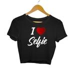 I Love Selfie Crop Top