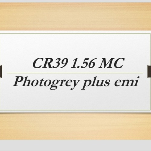 Cr39 1.56 mc photogrey plus