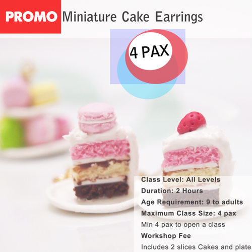 DEALS for 4 pax - Miniature Food Workshop - Petite Cake Slice Earrings