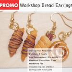 DEALS - Workshop - Miniature Bread Earrings