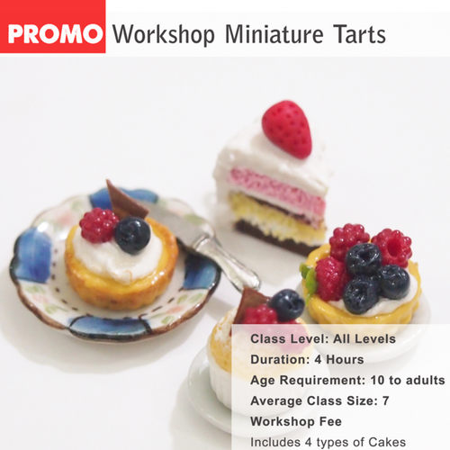 Miniature Food Workshop - patisserie and dessert