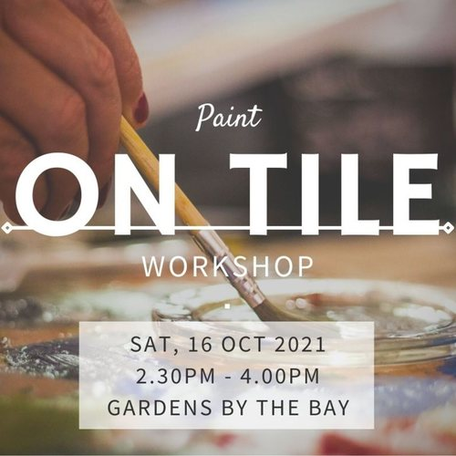 Workshop - Tile Painting at Garden by the Bay