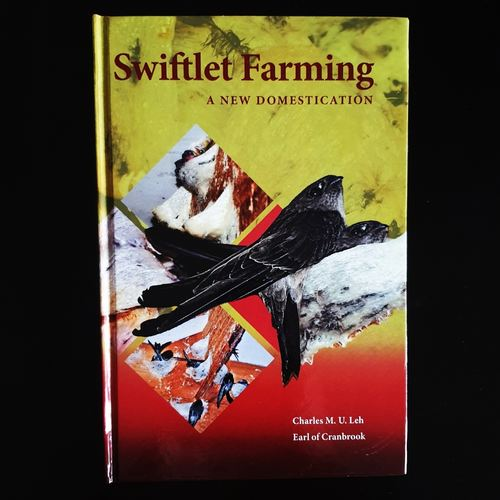 (Hard Cover) Swiftlet Farming: A New Domestication