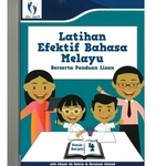 Latihan Efektif Bahasa Melayu Berserta Panduan Lisan P4