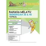 BAHASA MELAYU 3E & 4E TOPICAL