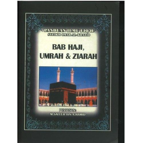 Panduan Ilmu Fiqh - Haji, Umrah, Ziarah