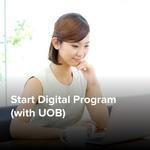 Start Digital Program (with UOB)