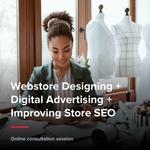 Mega Bundle - Webstore designing + Digital Advertising + Improving Store SEO