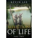 Reflections of Life - Part 2