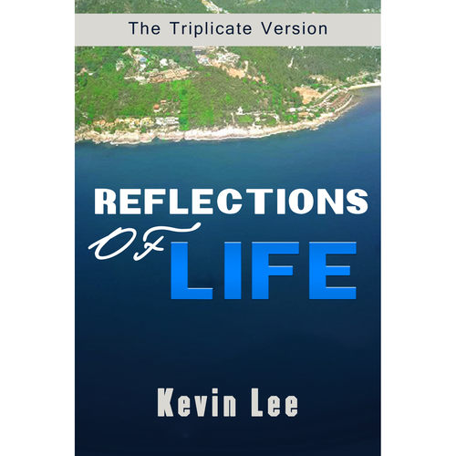 Reflections of Life - The Triplicate Version