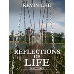 Reflections of Life - Part 3