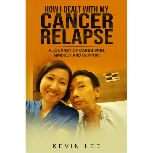 How I Dealt with My Cancer Relapse - A Journey of Caregiving, Mindset and Support