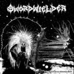 SWORDWIELDER - System Overlord LP