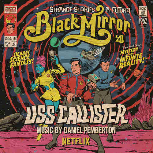 DANIEL PEMBERTON - Black Mirror: USS Callister (Original TV Soundtrack) 2xLP (Colour Vinyl)