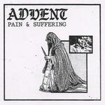ADVENT - Pain & Suffering LP