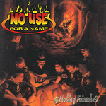 NO USE FOR A NAME - Making Friends LP