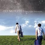 HEY MERCEDES - Everynight Fire Works 2xLP