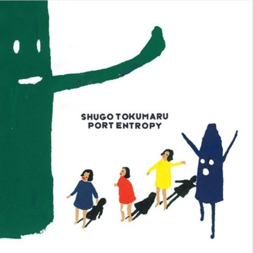SHUGO TOKUMARU - Port Entropy LP