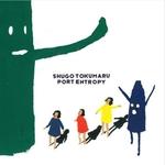 SHUGO TOKUMARU - Port Entropy LP