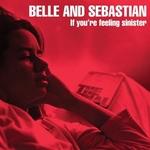 BELLE AND SEBASTIAN - If Youre Feeling Sinister LP