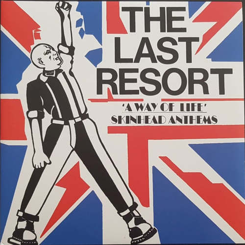 LAST RESORT, THE - A Way Of Life: Skinhead Anthems LP