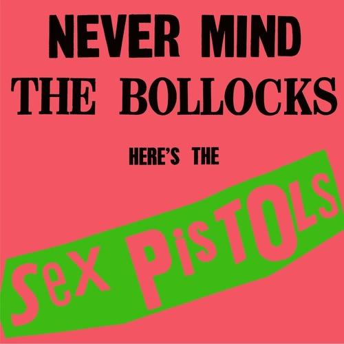 SEX PISTOLS - Never Mind The Bollocks, Here's The Sex Pistols LP (180g)