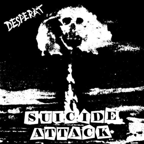 DESPERAT - Suicide Attack 7""