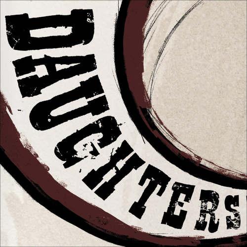DAUGHTERS - Canada Songs LP