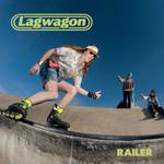 LAGWAGON - Railer LP