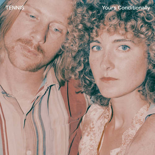 TENNIS - Yours Conditionally LP