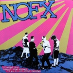 NOFX - 22 Songs That Werent Good Enough To Go On Our Other Records LP