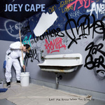 JOEY CAPE - Let Me Know When You Give Up LP