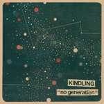 KINDLING - No Generation 12EP