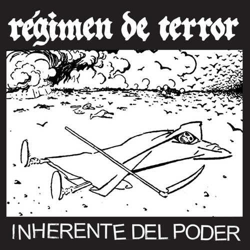 """REGIMEN DE TERROR - Inherente Del Poder 7"""""""
