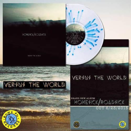 VERSUS THE WORLD - Homesick / Roadsick LP (Colour Vinyl)