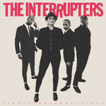 INTERRUPTERS, THE - Fight The Good Fight LP