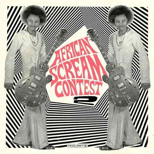 VA - African Scream Contest Vol.2 Benin 1963-1980 2xLP