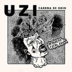 UZI - Cadena De Odio LP
