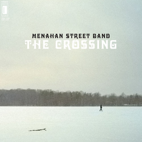 MENAHAN STREET BAND - The Crossing LP